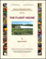 THE FLIGHT HOUSE
